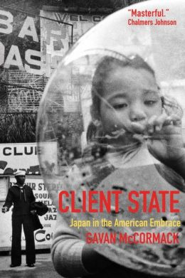 Client State: Japan in America's Embrace
