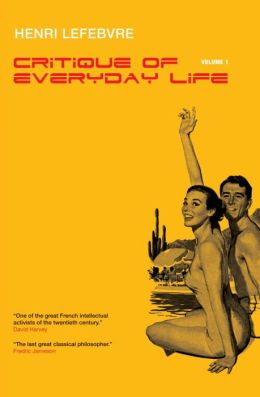 Critique of Everyday Life, Volume 1
