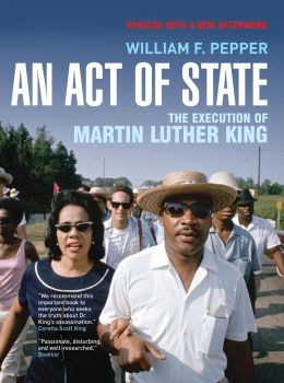 An Act of State: The Execution of Martin Luther King, New and Updated Edition