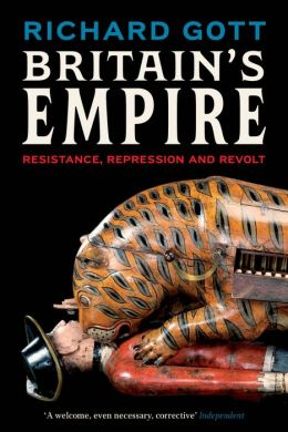 Britain's Empire: Resistance, Repression and Revolt