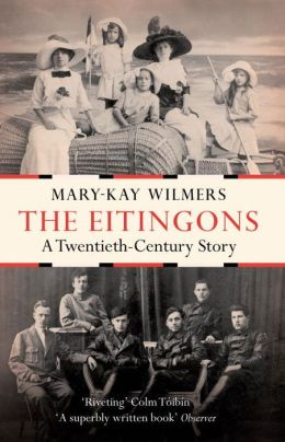 The Eitingons: A Twentieth Century Story