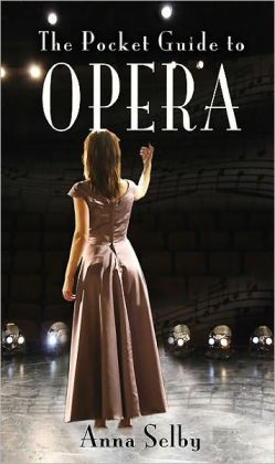 Pocket Guide to Opera