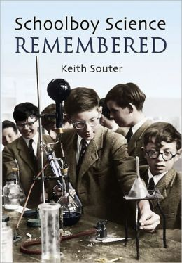 Schoolboy Science Remembered