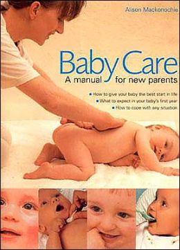 Babycare: A Manual for New Parents