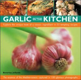 Garlic in the Kitchen