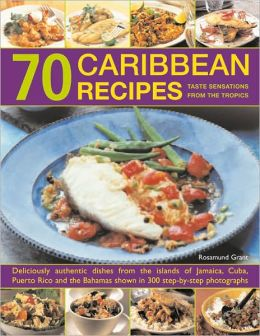70 Caribbean Recipes