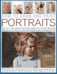Book Cover Image. Title: How to Draw and Paint Portraits:  Learn how to draw people through taught example, with more than 400 superb photographs and practical exercises, each designed to help you develop your skills, Author: Sare Hoggett