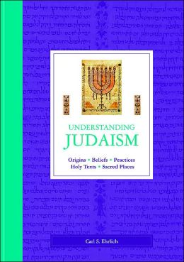Judaism: Origins, Beliefs, Practices, Holy Texts, Sacred Places
