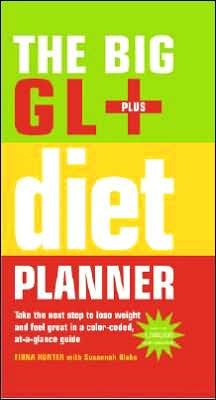 Big GL Plus Diet Planner: Take the Next Step to Lose Weight and Feel Great in a Color-Coded, At-a-Glance G uide