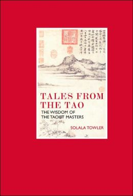 Eternal Moments: Tales from the Tao: The Wisdom of the Taoist Masters