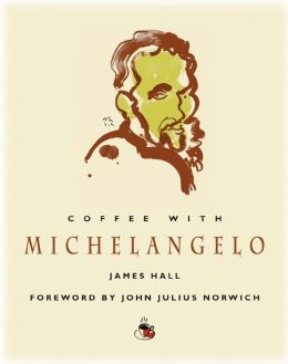 Coffee with Michelangelo (Coffee with...Series)