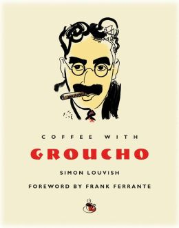 Coffee with Groucho (Coffee with...Series)