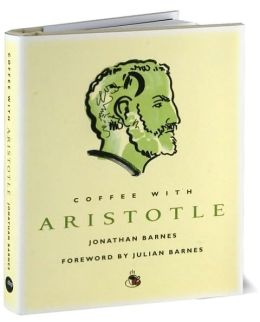 Coffee with Aristotle (Coffee with...Series)