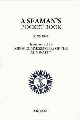 A Seaman's Pocket Book: June 1943
