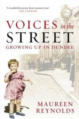 Voices in the Street: Growing up in Dundee