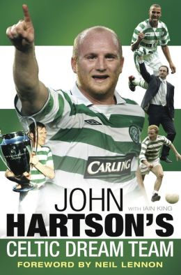 John Hartson's Celtic Dream Team
