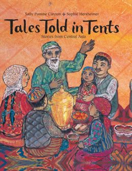 Tales Told in Tents: Stories from Central Asia