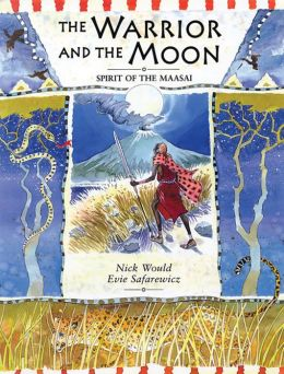 The Warrior and the Moon: Spirit of the Maasai