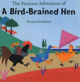 Famous Adventure of: A Bird-Brained Hen