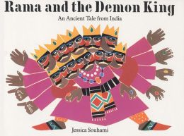 Rama and the Demon King: An Ancient Tale from India