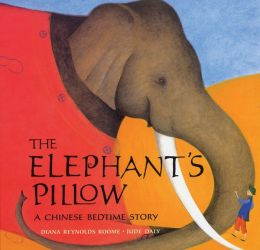 The Elephant's Pillow: A Chinese Bedtime Story