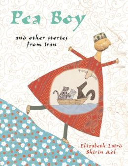 Pea Boy and Other Stories from Iran