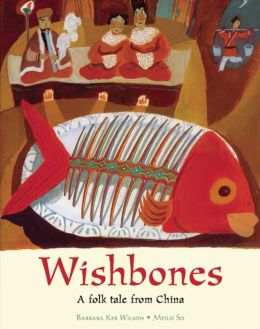Wishbones: A Folk Tale from China