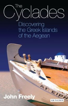 Cyclades: Discovering the Greek Islands of the Aegean