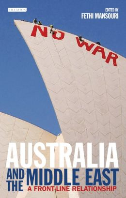 Australia and the Middle East: A Front-line Relationship