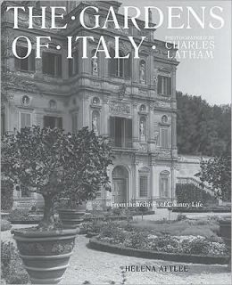 Charles Latham's Gardens of Italy: From the Archives of Country Life