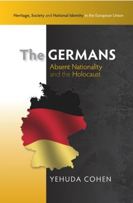 The Germans: Absent Nationality and the Holocaust