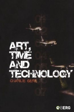 Art, Time and Technology (Culture Machine Series)