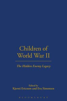 Children of World War II: The Hidden Enemy Legacy