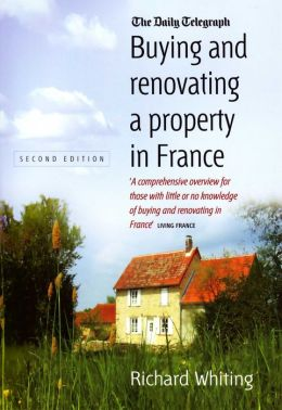 Buying and Renovating Property in France