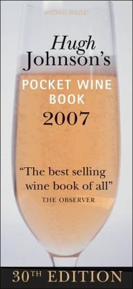 Hugh Johnson's Pocket Wine Book 2007