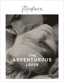 The Joy of Sex - The Adventurous Lover