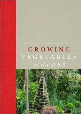 Growing Vegetables and Herbs