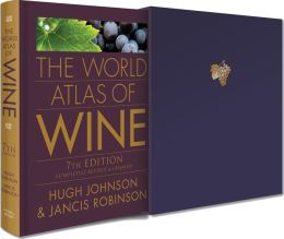The World Atlas of Wine (Limited Edition)