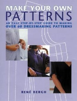 Make Your Own Patterns An Easy Step By Step Guide To
