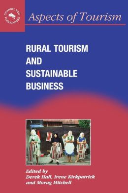 Rural Tourism And Sustaninable Business