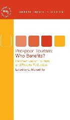 Pro-poor Tourism: Who Benefits?: Perspectives on Tourism and Poverty Reduction