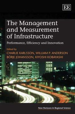 The Management and Measurement of Infrastructure