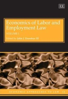 Economics of Labor and Employment Law