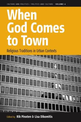 When God comes to Town: Religious Traditions in Urban Contexts