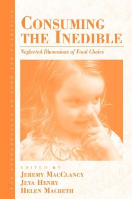 Consuming The Inedible