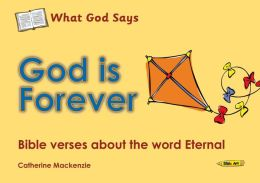 What God Says: God Is Forever