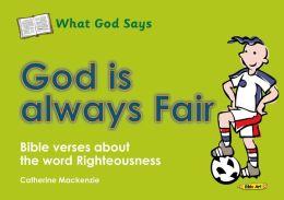 What God Says: God Is Always Fair