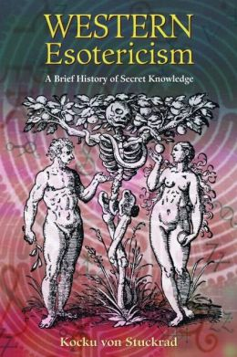 Western Esotericism: A Brief History of Secret Knowledge