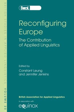 Reconfiguring Europe: The Contribution of Applied Linguistics
