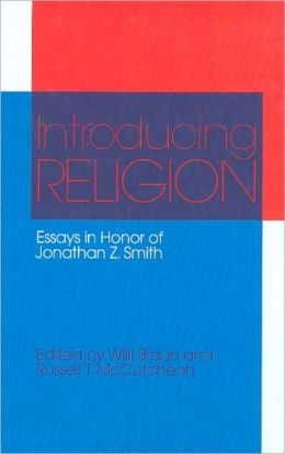 Introducing Religion: Essays in Honor of Jonathan Z. Smith